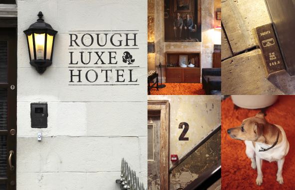 Rough Luxe Hotel